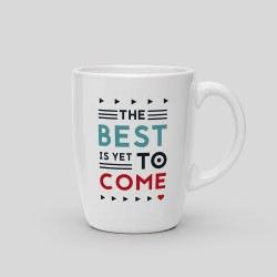 Mug The best is yet to come_6